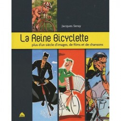 La reine bicyclette, Jacques Seray