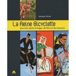 La reine bicyclette,...