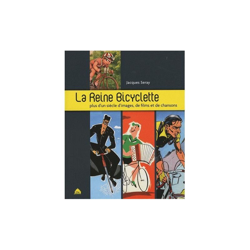 La Reine Bicyclette, J. Seray