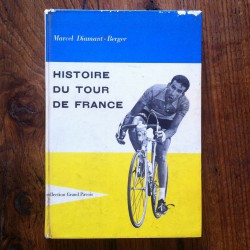 Histoire du Tour de France by Diamant-Berger